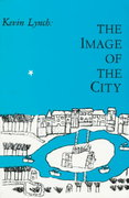 The Image of the City 1st Edition 9780262620017 0262620014