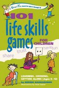 101 Life Skills Games for Children 0 9780897934411 0897934415
