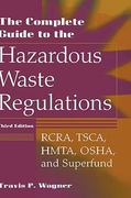 The Complete Guide to Hazardous Waste Regulations 3rd edition 9780471292487 0471292486