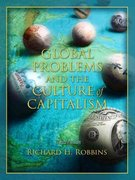 Global Problems and the Culture of Capitalism 3rd edition 9780205407415 0205407412