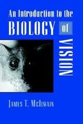 An Introduction to the Biology of Vision 0 9780521498906 0521498902