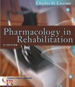 Pharmacology in Rehabilitation 4th Edition 9780803613775 0803613776