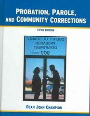 Probation, Parole and Community Corrections 5th edition 9780131829848 013182984X