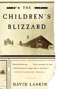 The Children's Blizzard 1st Edition 9780060520762 0060520760