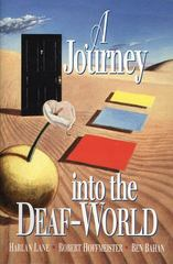 A Journey into the Deaf-World 2nd Edition 9780915035632 0915035634