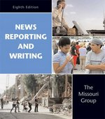 News Reporting and Writing 8th edition 9780312416461 0312416466