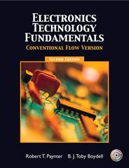 Electronics Technology Fundamental - Conventional Flow 2nd edition 9780131190849 0131190849