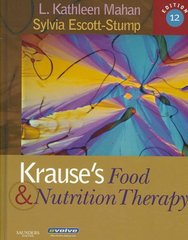 Krause's Food & Nutrition Therapy 12th edition 9781416034018 1416034013