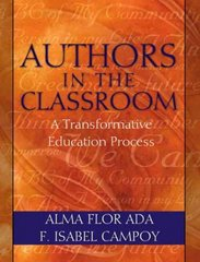 Authors in the Classroom 1st Edition 9780205351398 0205351395