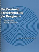 Professional Patternmaking for Designers 0 9781563673221 1563673223