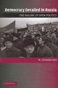 Democracy Derailed in Russia 1st Edition 9780521618960 0521618967