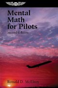 Mental Math for Pilots 2nd edition 9781560275107 1560275103