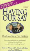 Having Our Say 1st Edition 9780440220428 0440220424