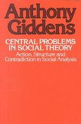 Central Problems in Social Theory 0 9780520039759 0520039750