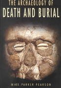 The Archaeology of Death and Burial 1st Edition 9781585440993 158544099X