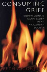 Consuming Grief 1st Edition 9780292712362 0292712367