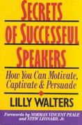 Secrets Successful Speakers: How You Can Motivate, Captivate, and Persuade 1st edition 9780070680340 0070680345