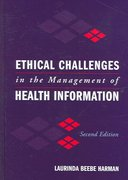 Ethical Challenges In The Management Of Health Information 2nd Edition 9780763747329 0763747327