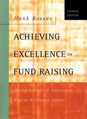 Hank Rosso's Achieving Excellence in Fund Raising 2nd edition 9780787962562 0787962562