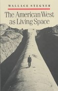 The American West as Living Space 1st Edition 9780472063758 0472063758