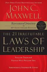The 21 Irrefutable Laws of Leadership 10th Edition 9780785288374 0785288376