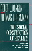 The Social Construction of Reality 0 9780385058988 0385058985