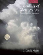 Essentials of Meteorology (with MeteorologyNOW and InfoTrac) 4th edition 9780534422646 0534422640