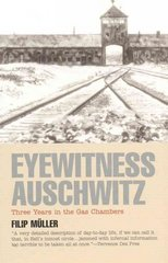 Eyewitness Auschwitz 1st Edition 9781566632713 1566632714