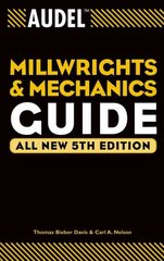 Audel Millwrights and Mechanics Guide 5th edition 9780764541711 0764541714