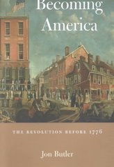 Becoming America 1st Edition 9780674006676 0674006674