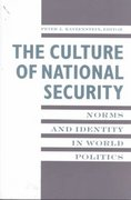 The Culture of National Security 0 9780231104692 0231104693
