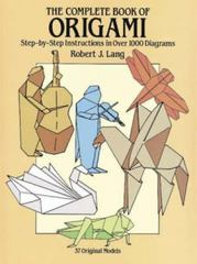 The Complete Book of Origami 0 9780486258379 0486258378