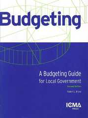 A Budgeting Guide for Local Government 2nd Edition 9780873267137 0873267133