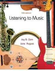 Listening to Music 5th edition 9780131733398 0131733397