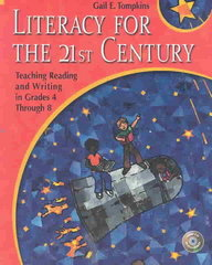 Literacy for the 21st Century 1st edition 9780130986542 0130986542