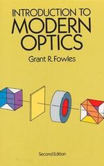 Introduction to Modern Optics 2nd Edition 9780486659572 0486659577