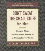 Don't Sweat the Small Stuff for Men 0 9780786886364 0786886366