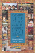 Everyday Life in the Muslim Middle East 2nd edition 9780253214904 0253214904