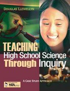 Teaching High School Science Through Inquiry 1st edition 9780761939382 0761939385