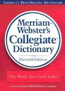 Merriam-Webster's Collegiate Dictionary 11th Edition 9780877798071 0877798079