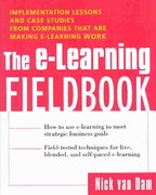 The E-Learning Fieldbook 1st edition 9780071418706 0071418709