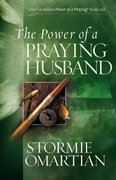 The Power of a Praying Husband 0 9780736919760 0736919767