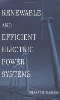 Renewable and Efficient Electric Power Systems 1st Edition 9780471280606 0471280607