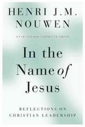 In the Name of Jesus 2nd edition 9780824512590 0824512596