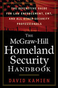 The McGraw-Hill Homeland Security Handbook 1st edition 9780071446655 0071446656