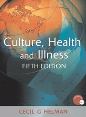Culture, Health and Illness 5th Edition 9780340914502 0340914505