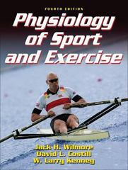 Physiology of Sport and Exercise 4th Edition 9780736055833 0736055835