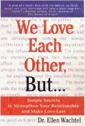 We Love Each Other, But . . . 1st edition 9780312254704 0312254709