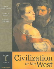 Civilization in the West, Volume I (to 1715) (Book Alone) 6th edition 9780321236241 0321236246