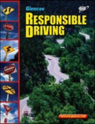 Responsible Driving, Hardcover Student Edition 3rd edition 9780078678127 0078678129